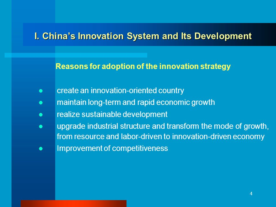 4 I. Chinas Innovation System and Its Development I.