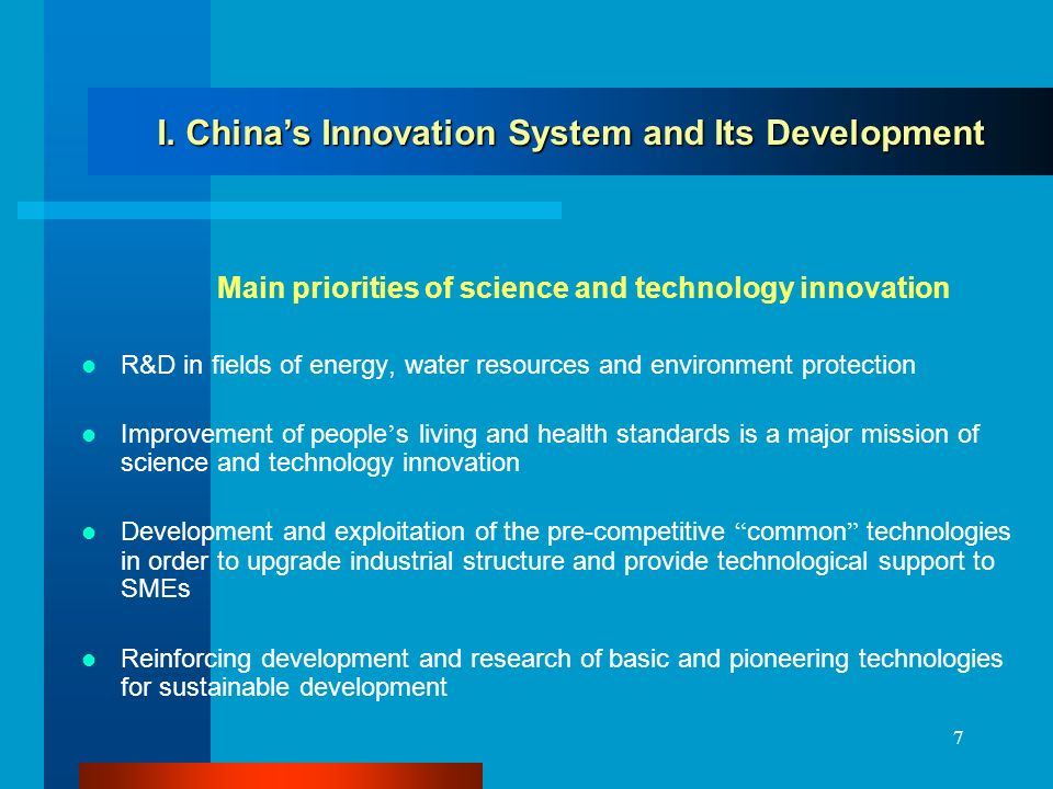 7 Main priorities of science and technology innovation R&D in fields of energy, water resources and environment protection Improvement of people s living and health standards is a major mission of science and technology innovation Development and exploitation of the pre-competitive common technologies in order to upgrade industrial structure and provide technological support to SMEs Reinforcing development and research of basic and pioneering technologies for sustainable development I.