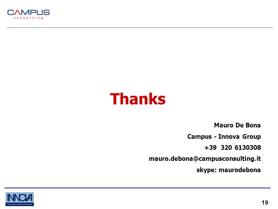 19 Thanks Mauro De Bona Campus - Innova Group skype: maurodebona