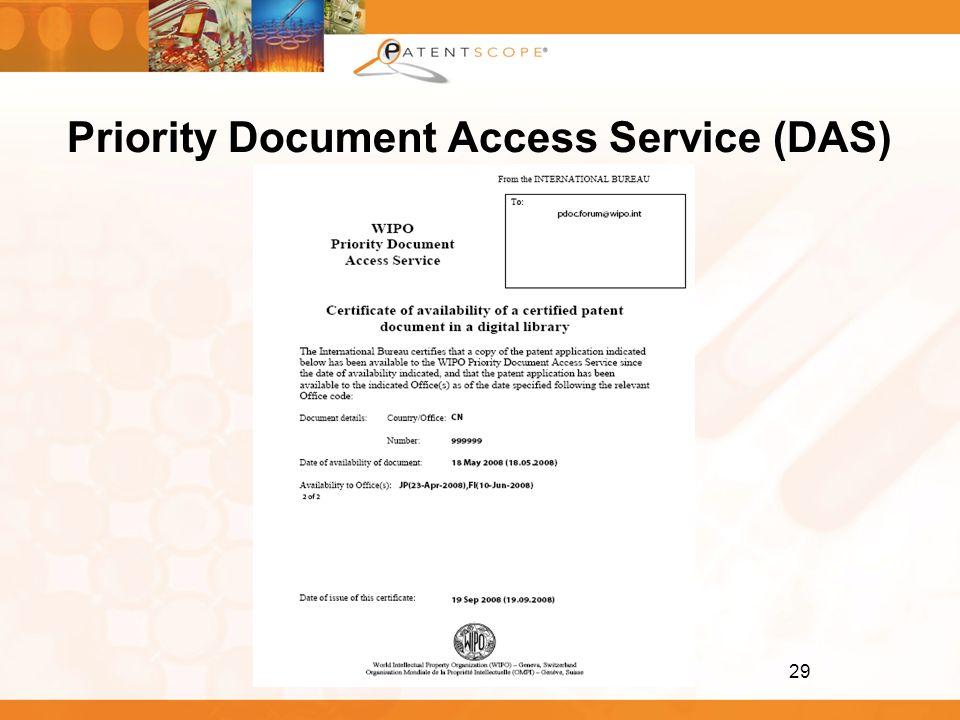 29 Priority Document Access Service (DAS)