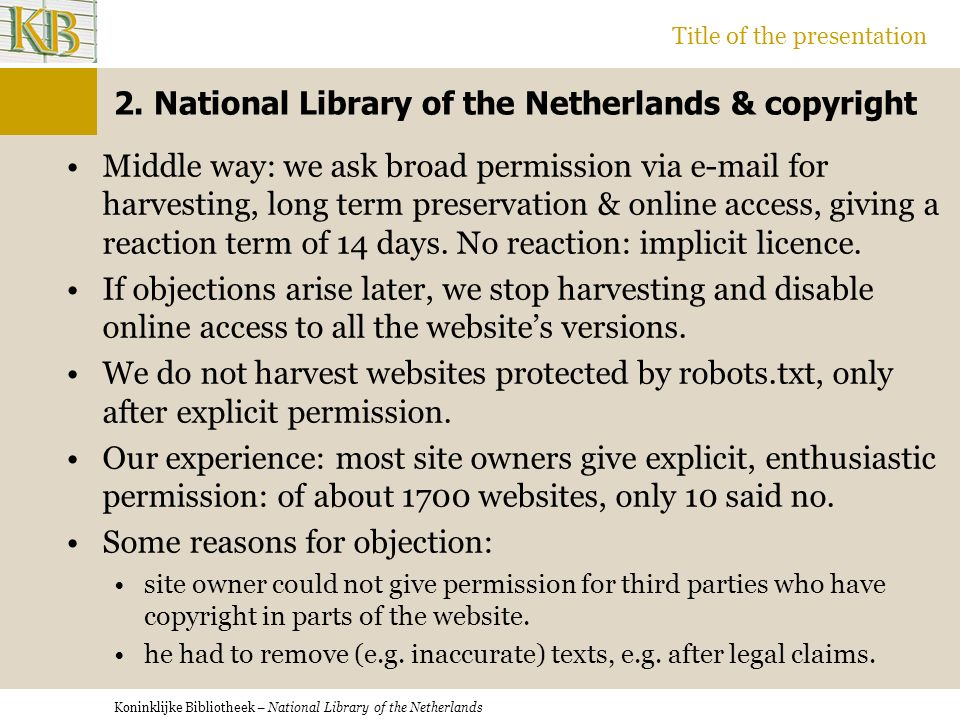 Koninklijke Bibliotheek – National Library of the Netherlands Title of the presentation 2.