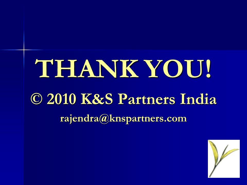 THANK YOU! © 2010 K&S Partners India rajendra@knspartners.com