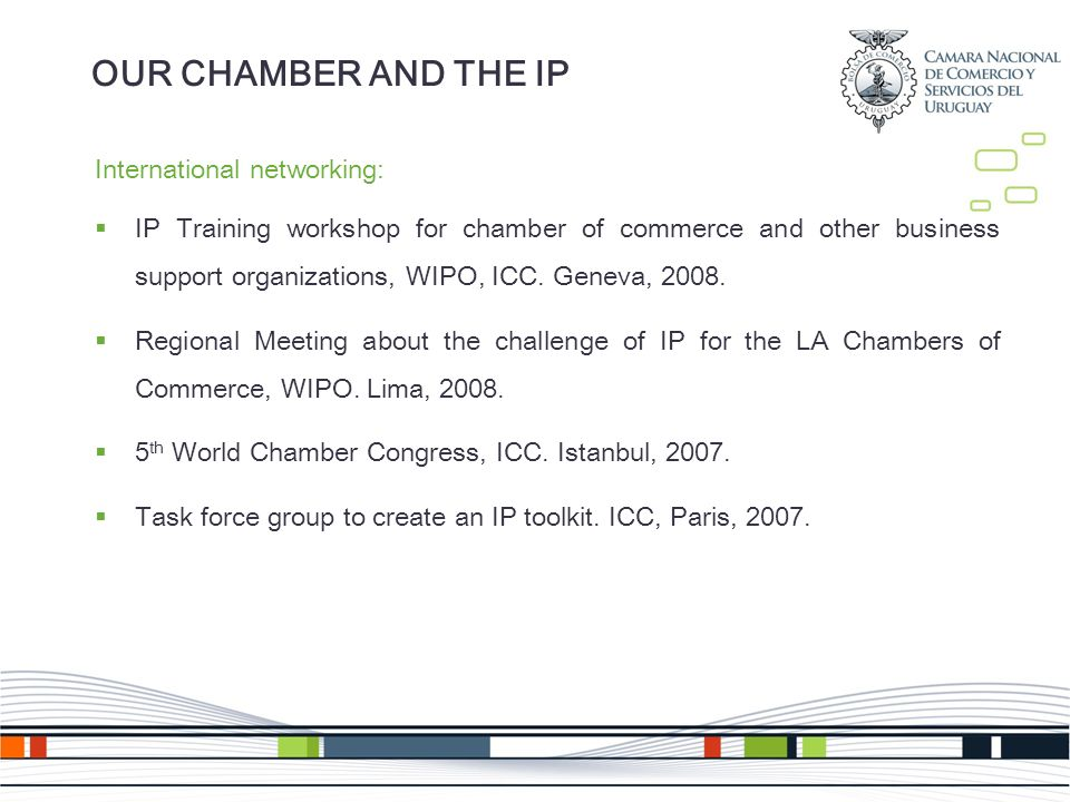 International networking: IP Training workshop for chamber of commerce and other business support organizations, WIPO, ICC.