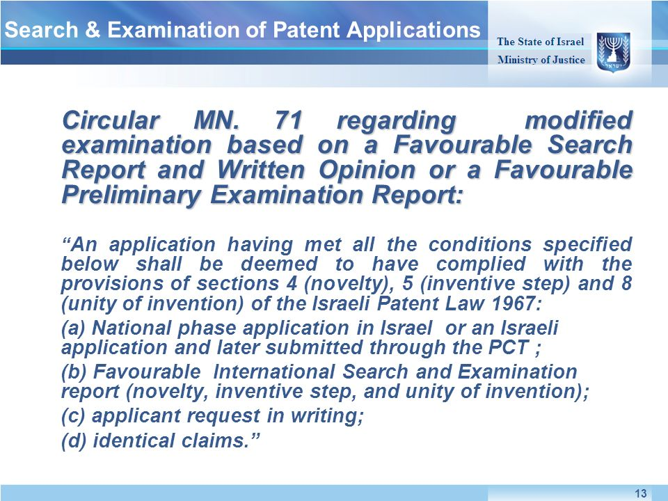 Circular MN. 71 regarding modified examination based on a Favourable Search Report and Written Opinion or a Favourable Preliminary Examination Report: