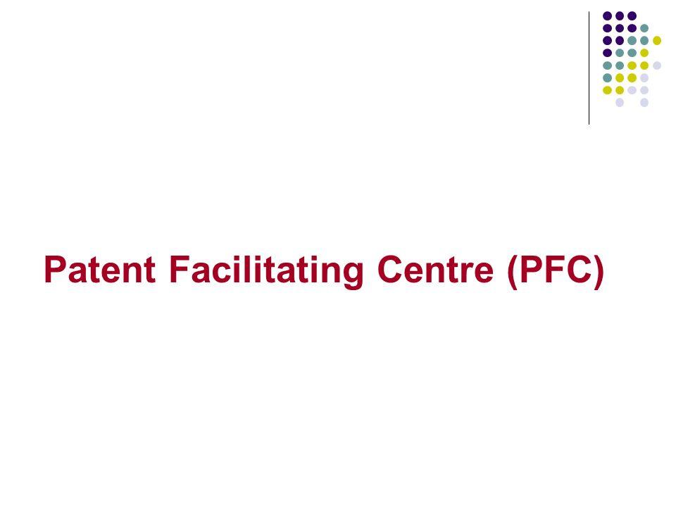 Patent Facilitating Centre (PFC)