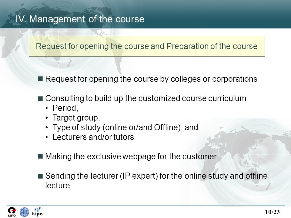 10/23 Request for opening the course by colleges or corporations Consulting to build up the customized course curriculum Period, Target group, Type of