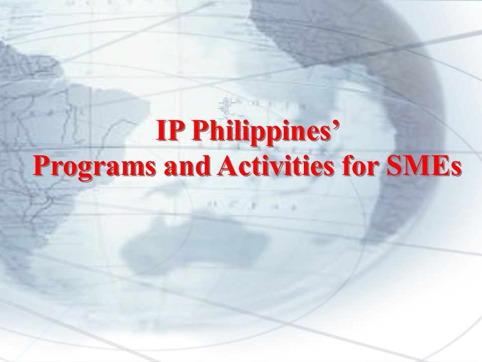 IP Philippines Programs and Activities for SMEs