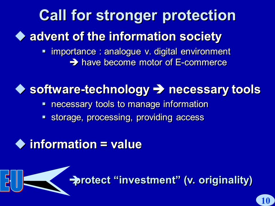 10 Call for stronger protection advent of the information society importance : analogue v.