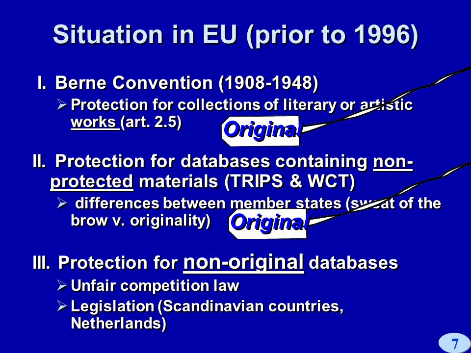 7 Situation in EU (prior to 1996) I.