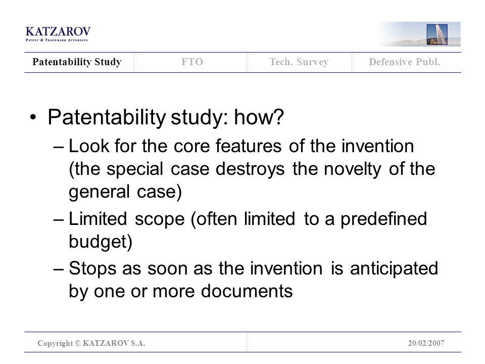 Patentability Study Copyright © KATZAROV S.A.20/02/2007 FTOTech.