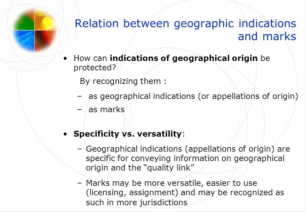 Relation between geographic indications and marks How can indications of geographical origin be protected.