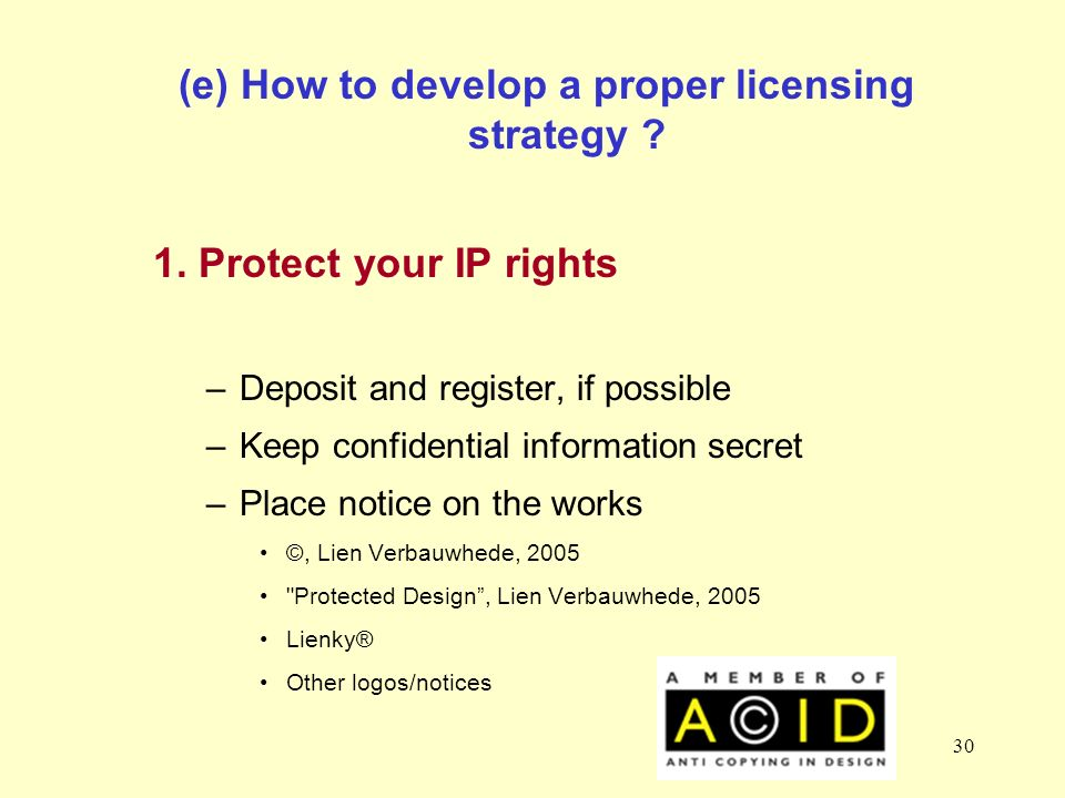 30 (e) How to develop a proper licensing strategy .