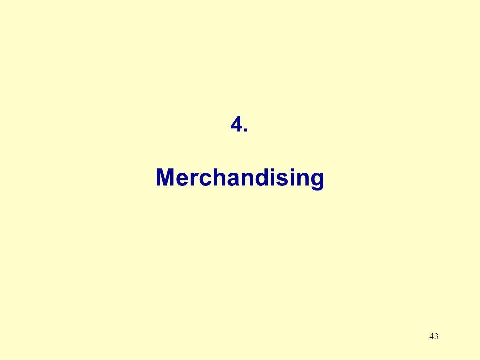 43 4. Merchandising
