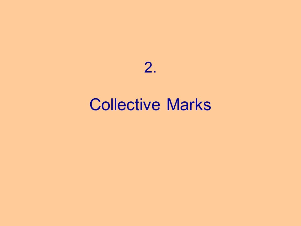 2. Collective Marks