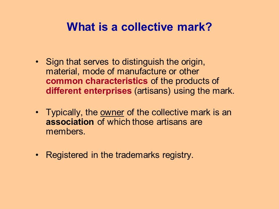 What is a collective mark.