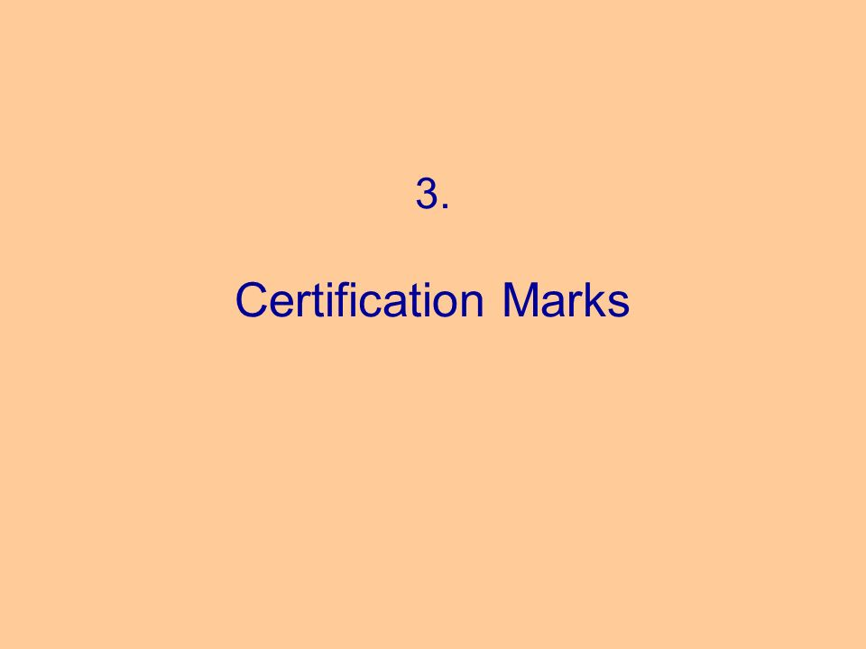3. Certification Marks