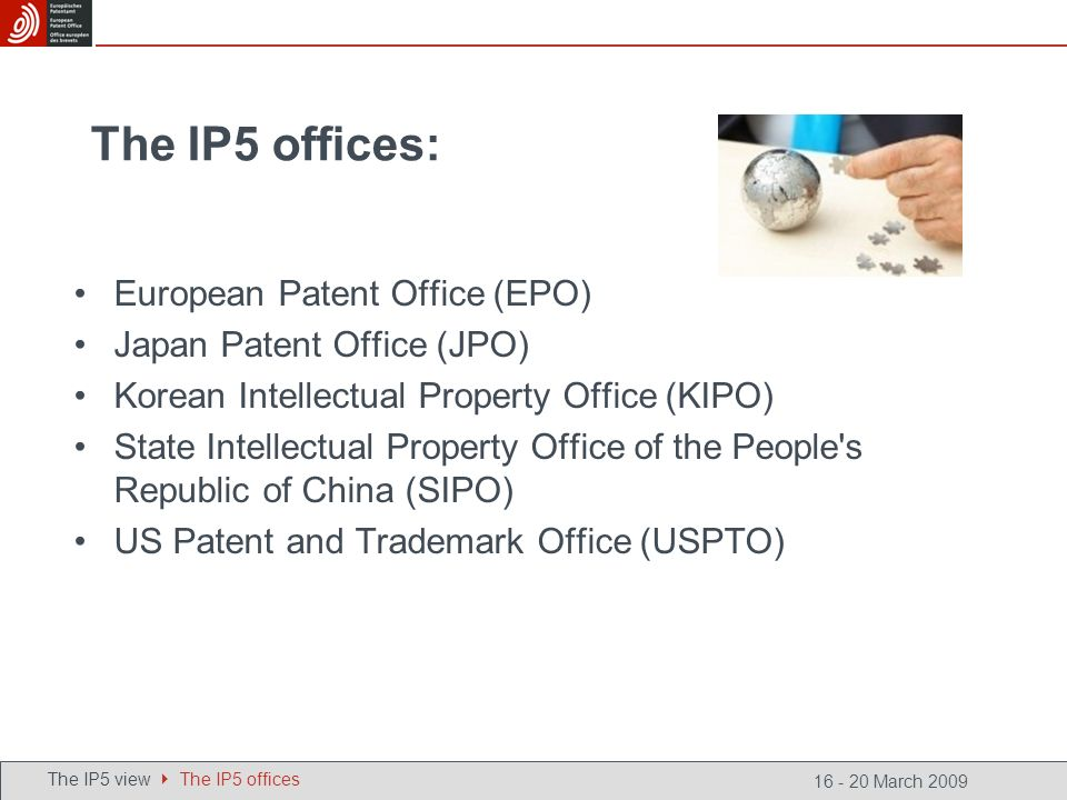 The IP5 offices: European Patent Office (EPO) Japan Patent Office (JPO) Korean Intellectual Property Office (KIPO) State Intellectual Property Office of the People s Republic of China (SIPO) US Patent and Trademark Office (USPTO) The IP5 view The IP5 offices