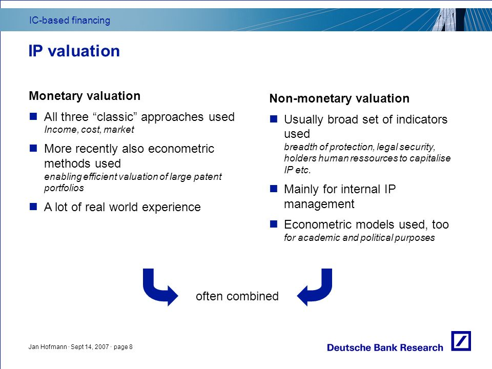 IC-based financing Jan Hofmann · Sept 14, 2007 · page 9 IC valuation – monetary yardstick needed.
