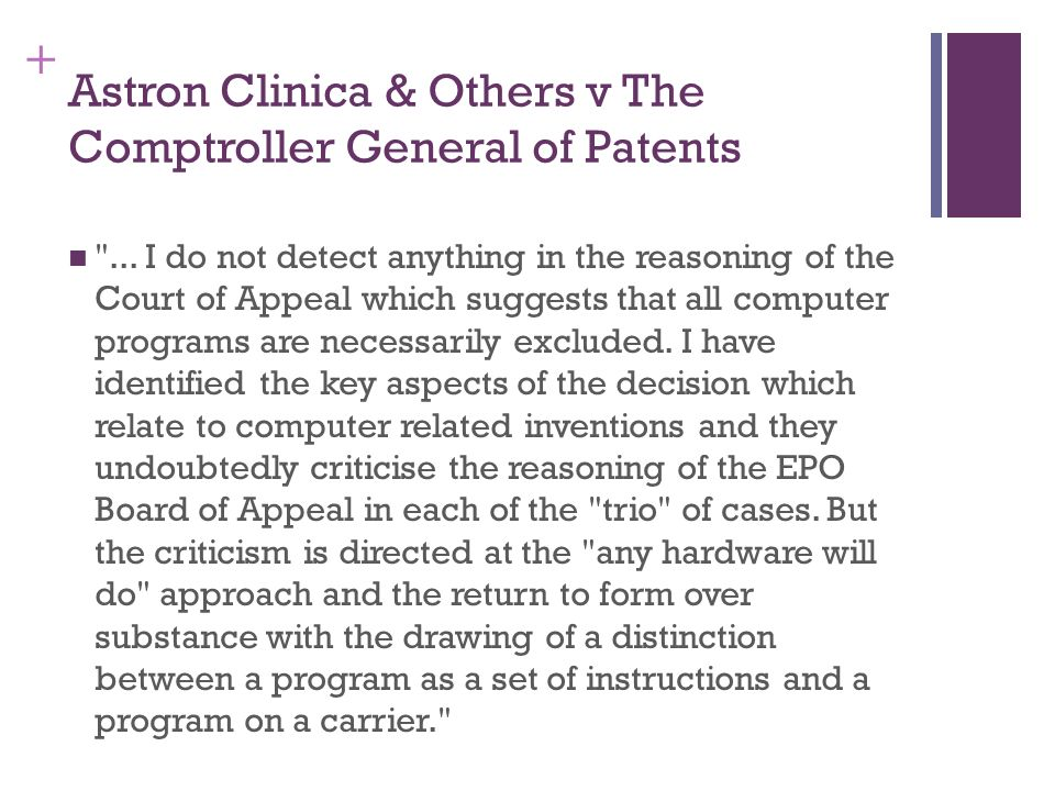 + Astron Clinica & Others v The Comptroller General of Patents