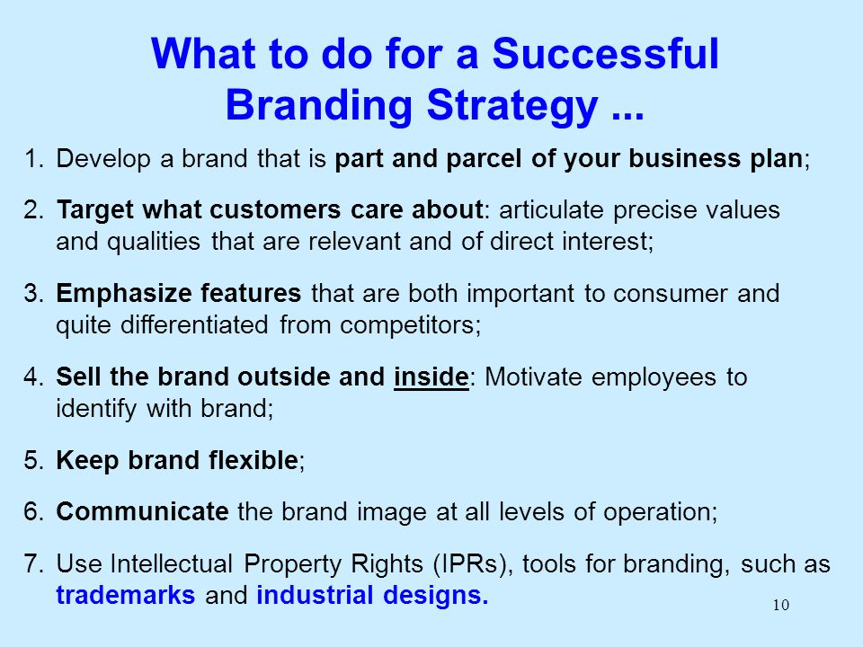 10 What to do for a Successful Branding Strategy...