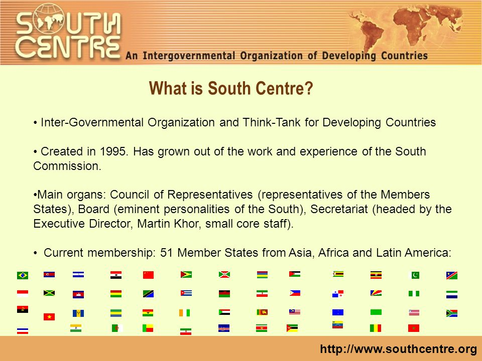 http://www.southcentre.org What is South Centre.