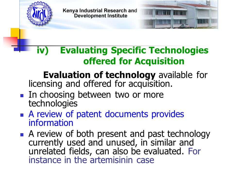 Evaluation of technology available for licensing and offered for acquisition. In choosing between two or more technologies A review of patent document