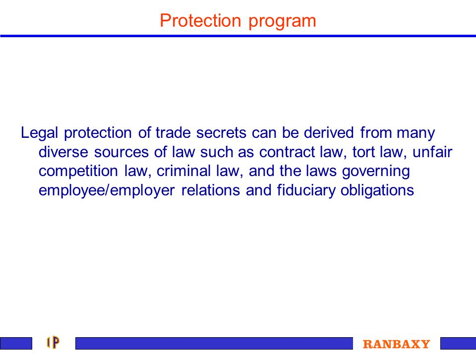 Legal protection of trade secrets can be derived from many diverse sources of law such as contract law, tort law, unfair competition law, criminal law