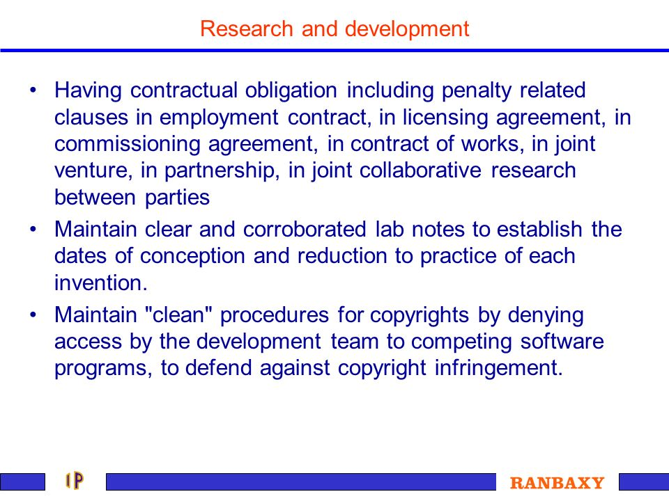 Research and development Having contractual obligation including penalty related clauses in employment contract, in licensing agreement, in commission
