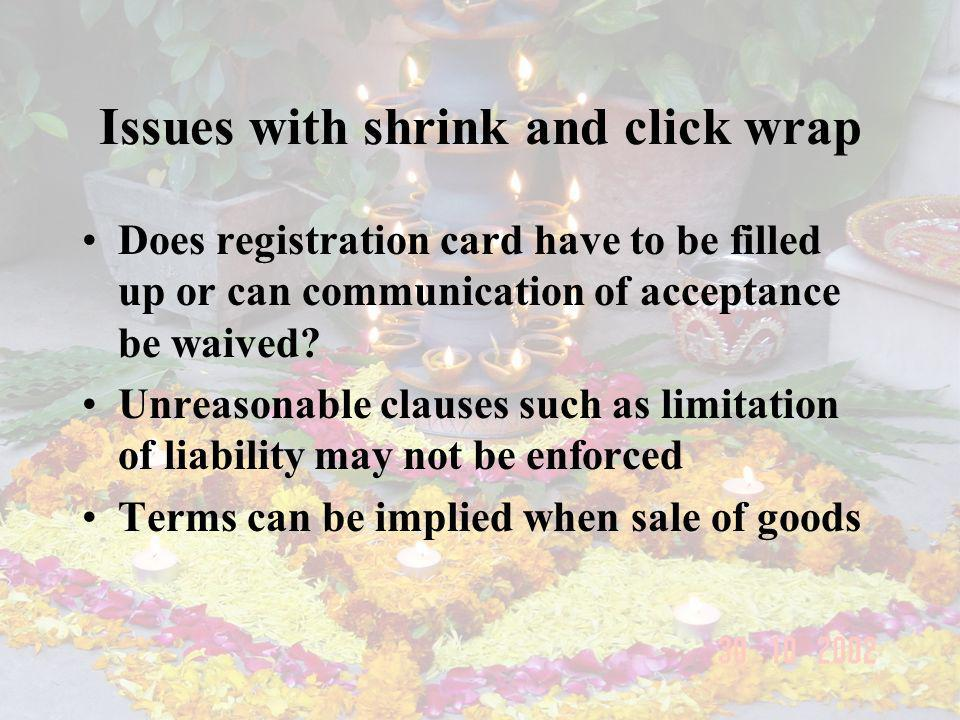 Issues with shrink and click wrap Does registration card have to be filled up or can communication of acceptance be waived.