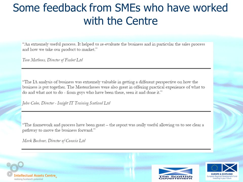 Some feedback from SMEs who have worked with the Centre