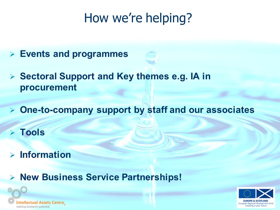 How were helping. Events and programmes Sectoral Support and Key themes e.g.