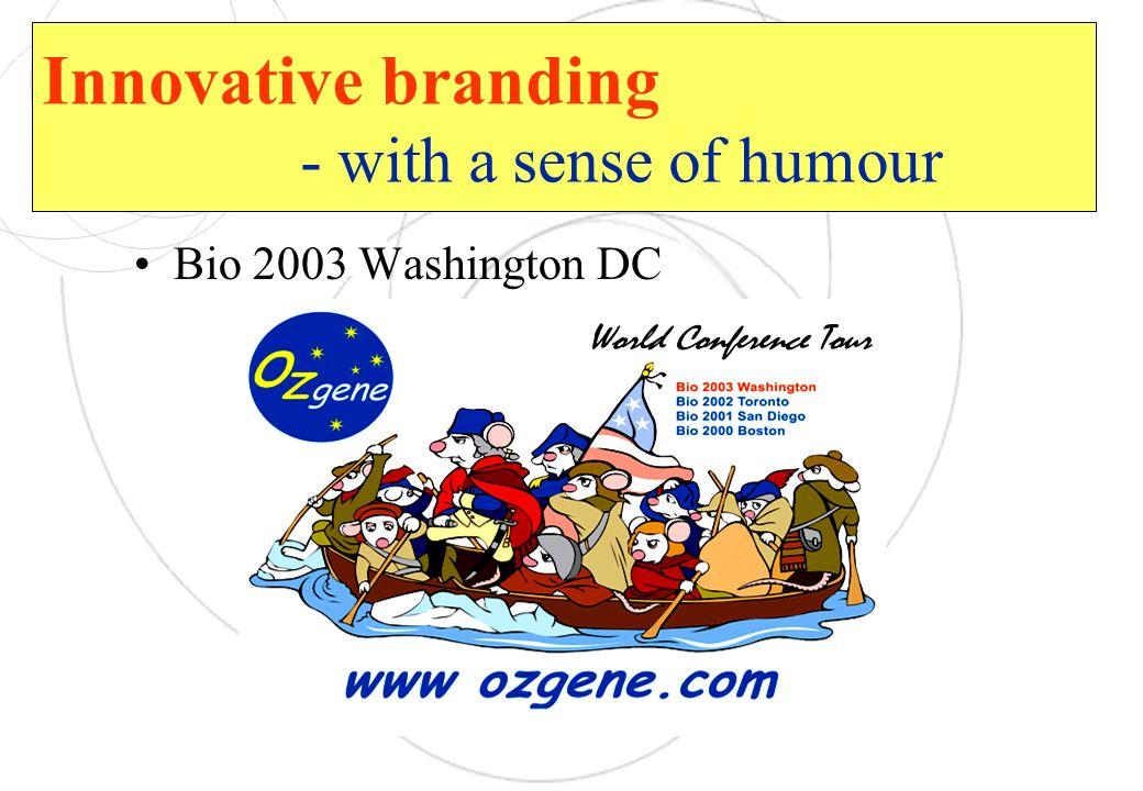 Innovative branding - with a sense of humour Bio 2003 Washington DC