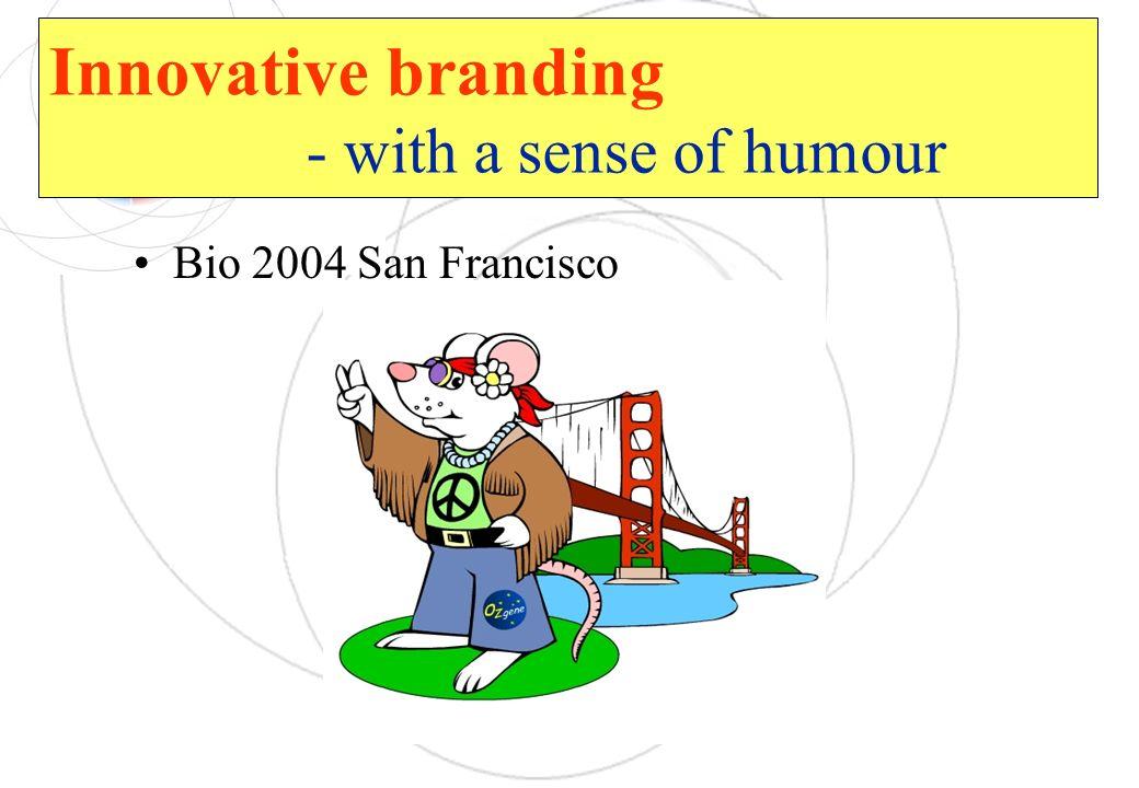 Innovative branding - with a sense of humour Bio 2004 San Francisco