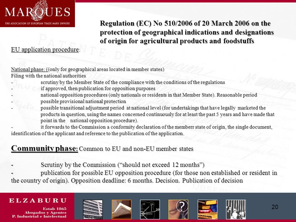 19 Regulation (EC) No 510/2006 of 20 March 2006 on the protection of geographical indications and designations of origin for agricultural products and