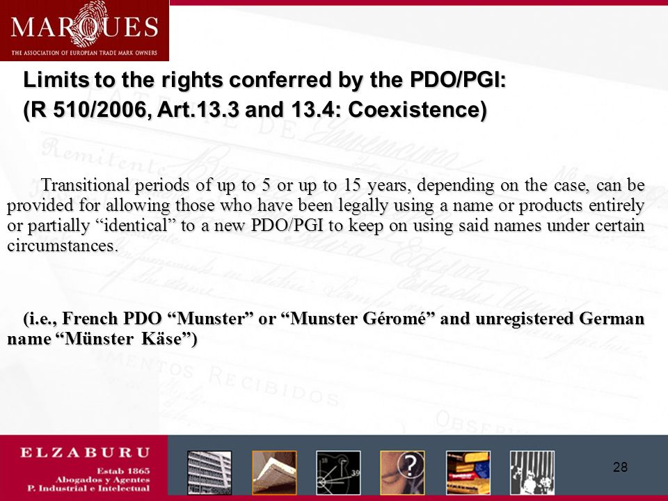 27 More rights against conferred by a registered PGI/PDO: -General Customs Action Council regulation (EC) No.
