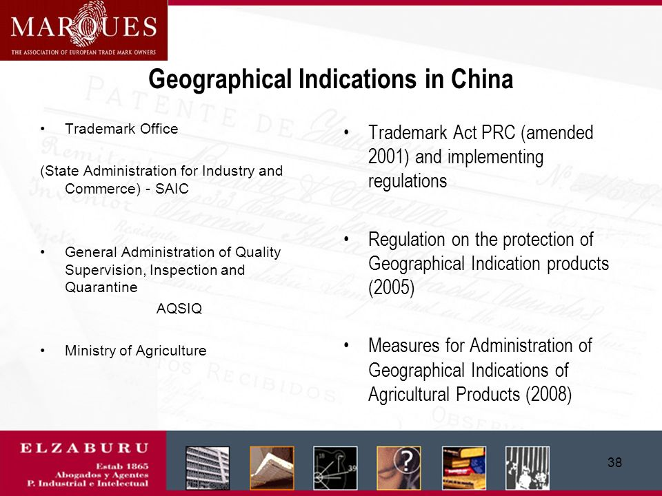 37 The protection of GIs in China A double (or triple ) system
