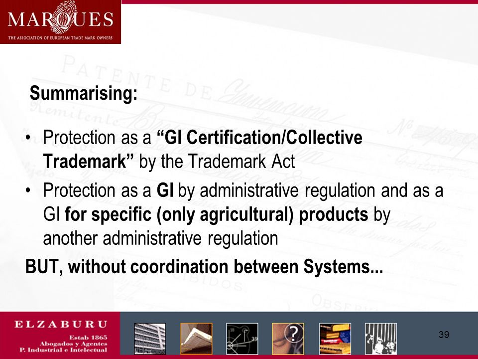 38 Geographical Indications in China Trademark Office (State Administration for Industry and Commerce) - SAIC General Administration of Quality Superv