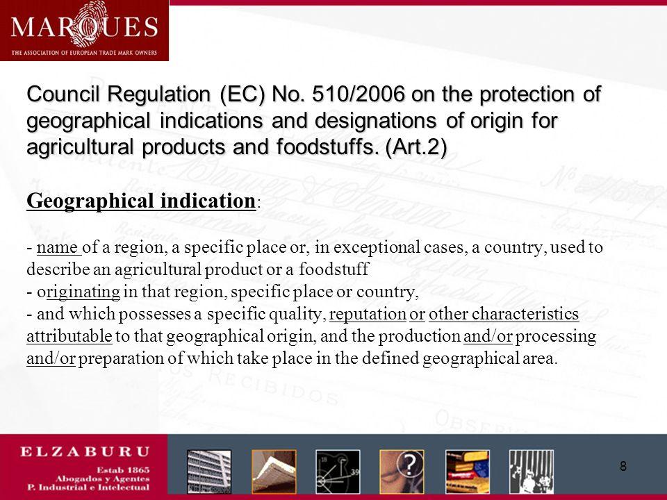 7 Council Regulation (EC) No.