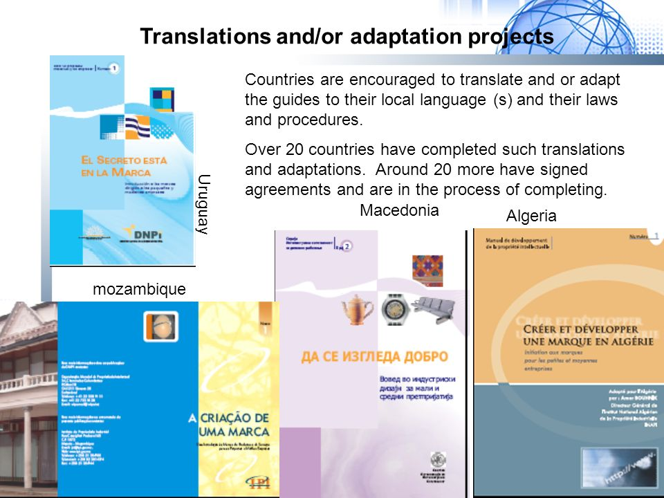 Algeria Macedonia mozambique Uruguay Countries are encouraged to translate and or adapt the guides to their local language (s) and their laws and procedures.