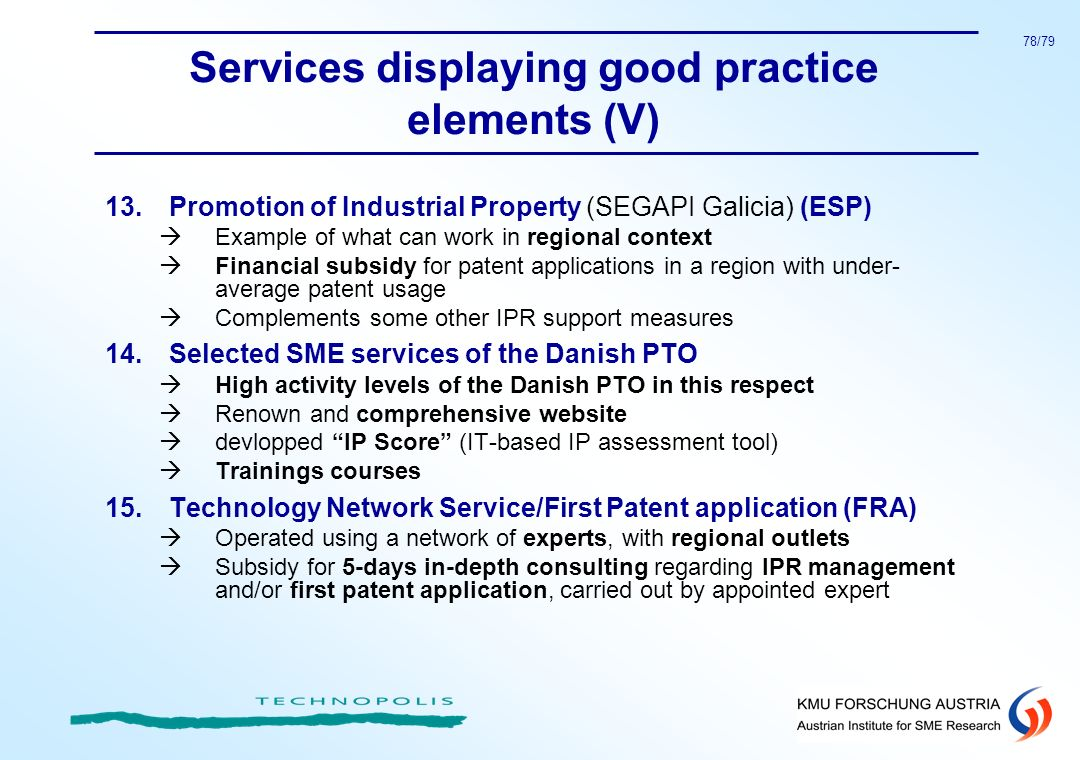 78/79 Services displaying good practice elements (V) 13.Promotion of Industrial Property (SEGAPI Galicia) (ESP) Example of what can work in regional c