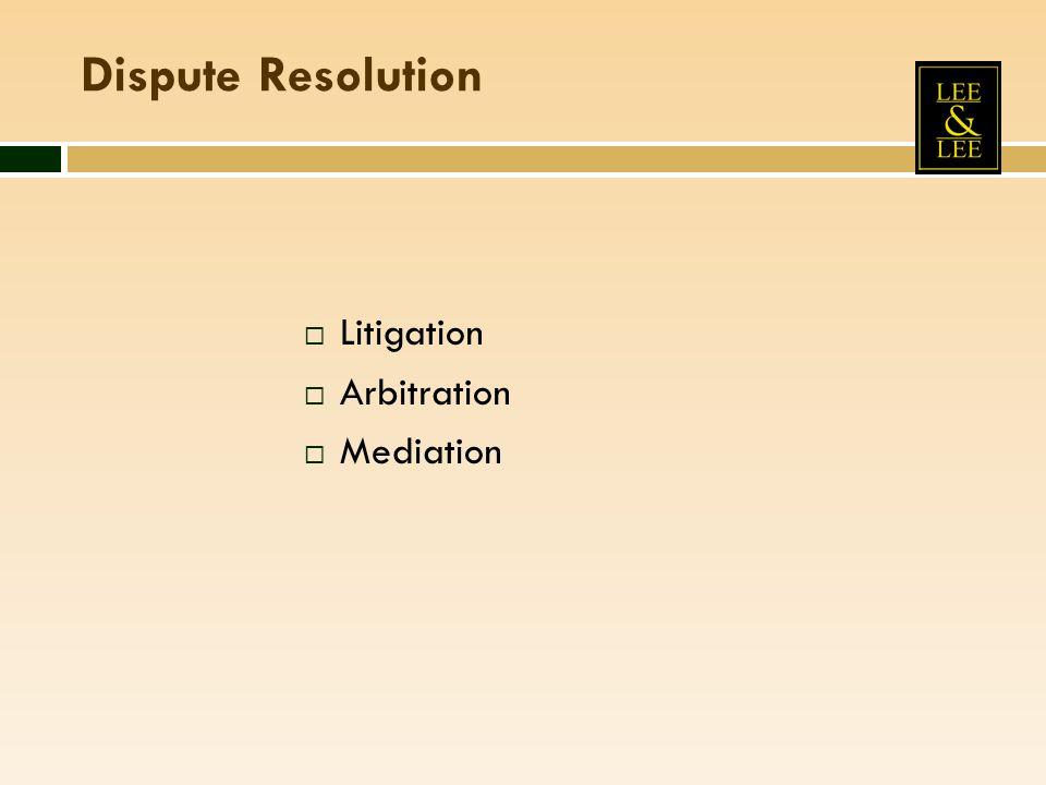 Dispute Resolution Litigation Arbitration Mediation