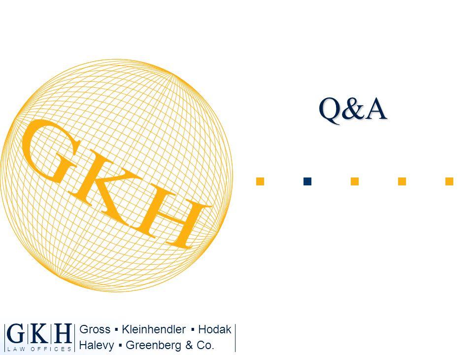 Halevy Greenberg & Co. L A W O F F I C E S Gross Kleinhendler HodakQ&A