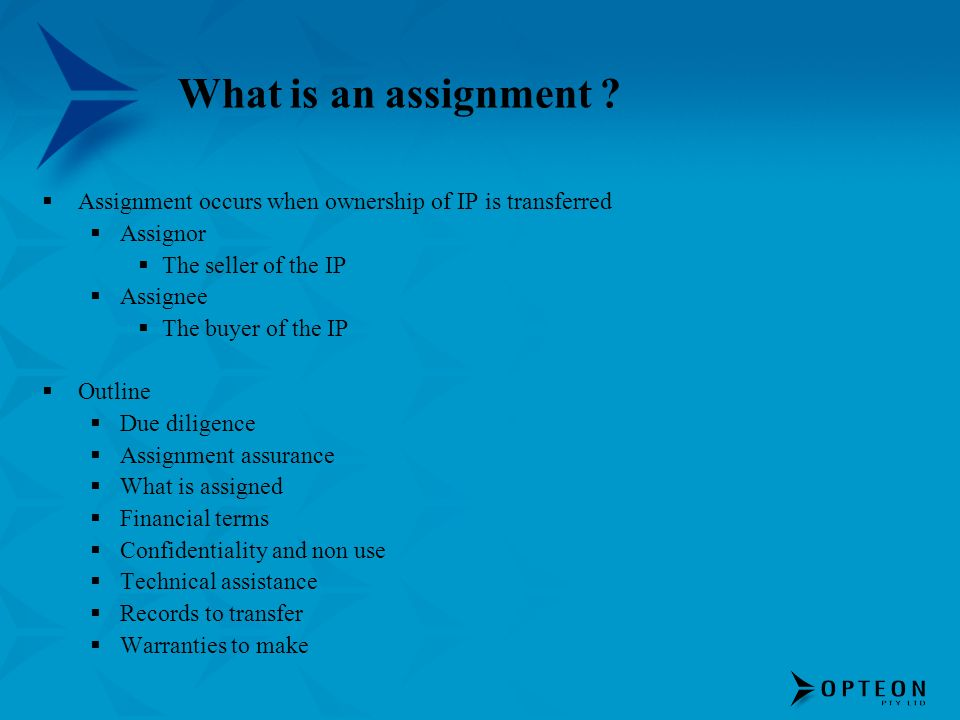 What is an assignment .
