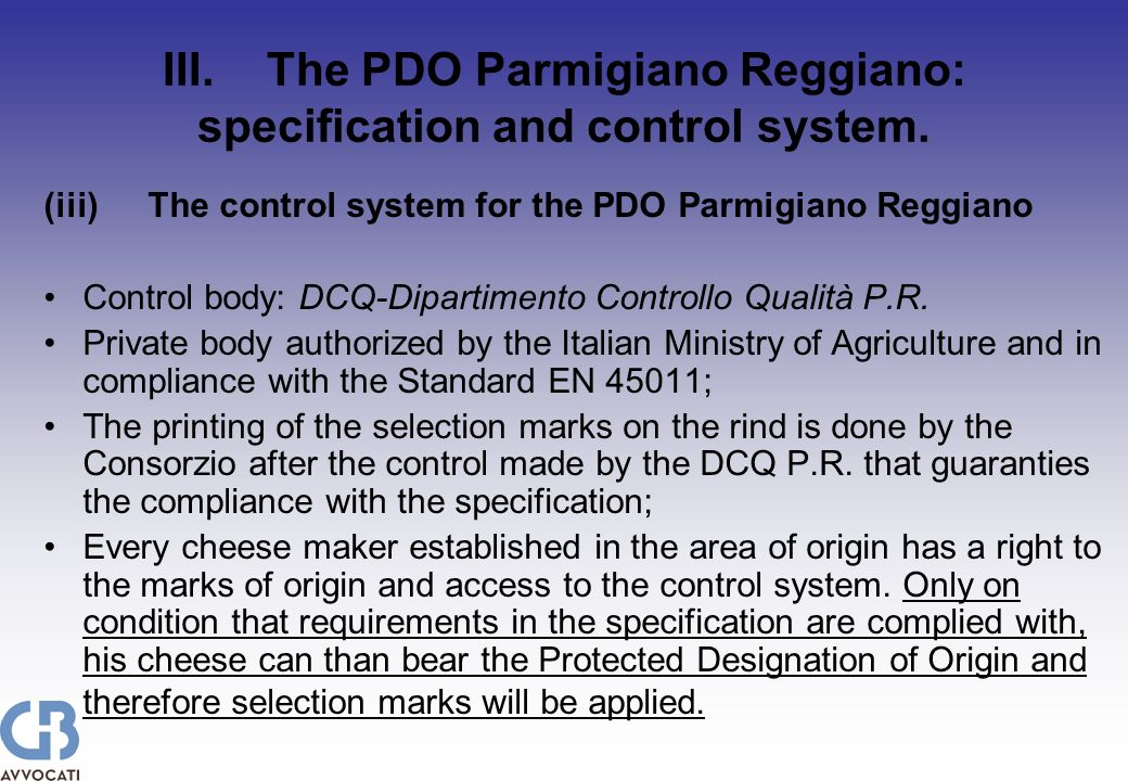 III.The PDO Parmigiano Reggiano: specification and control system.