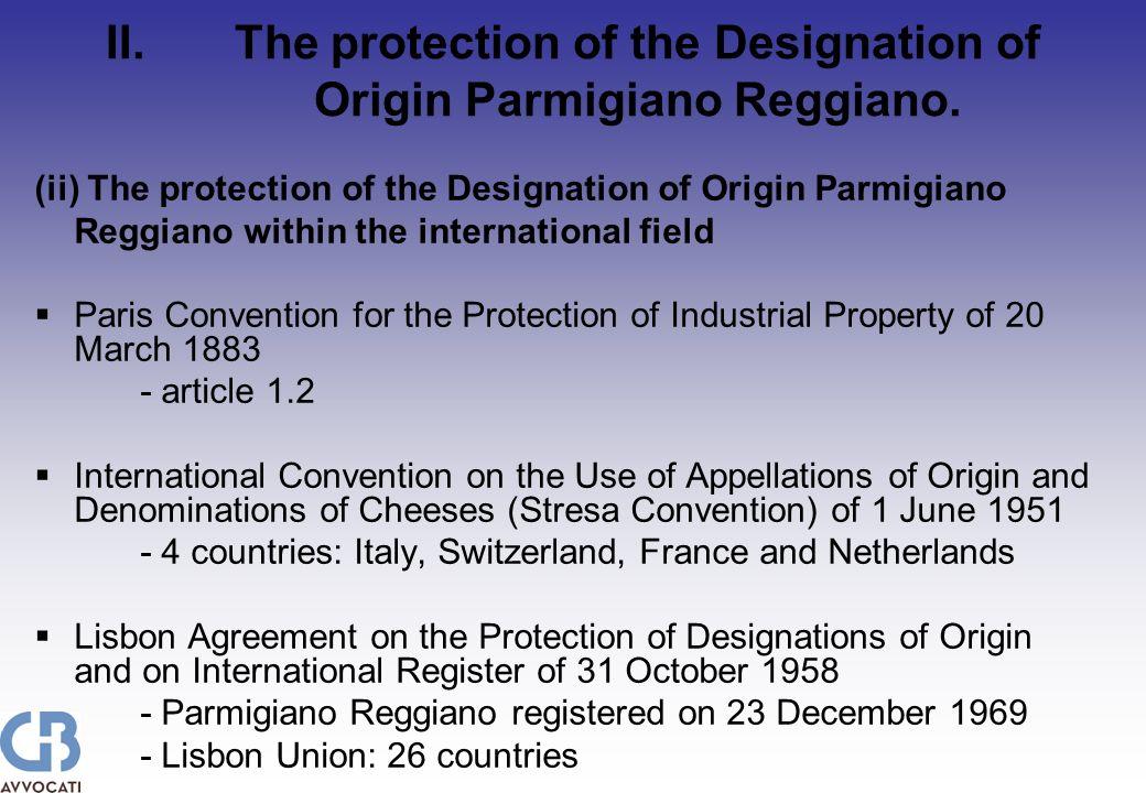 II.The protection of the Designation of Origin Parmigiano Reggiano.