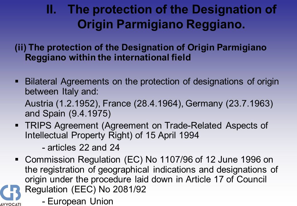 II.The protection of the Designation of Origin Parmigiano Reggiano.