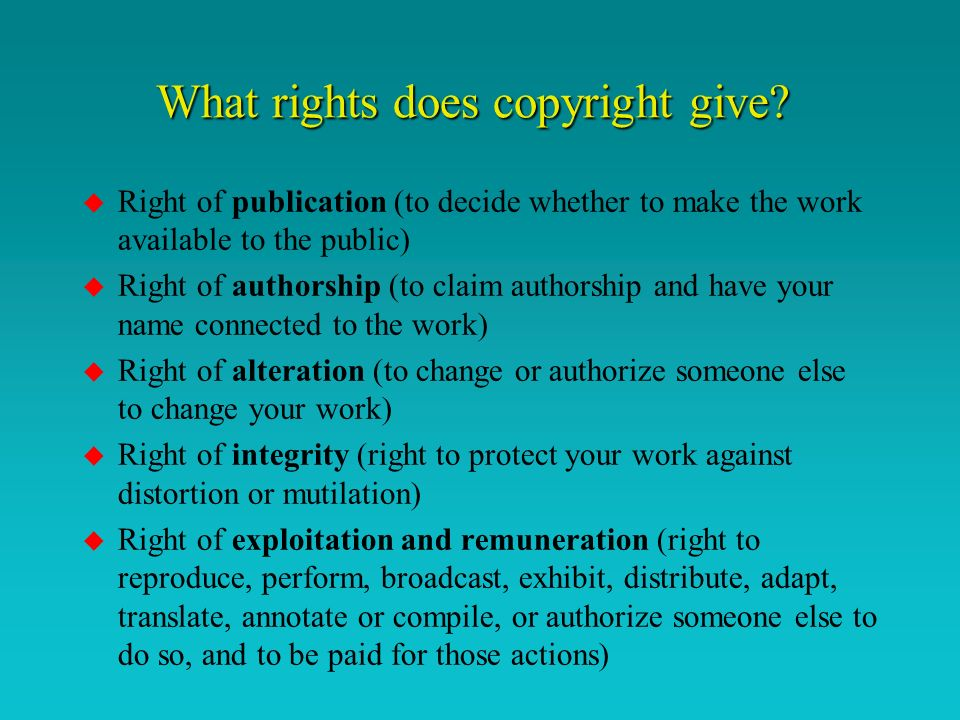 What rights does copyright give.