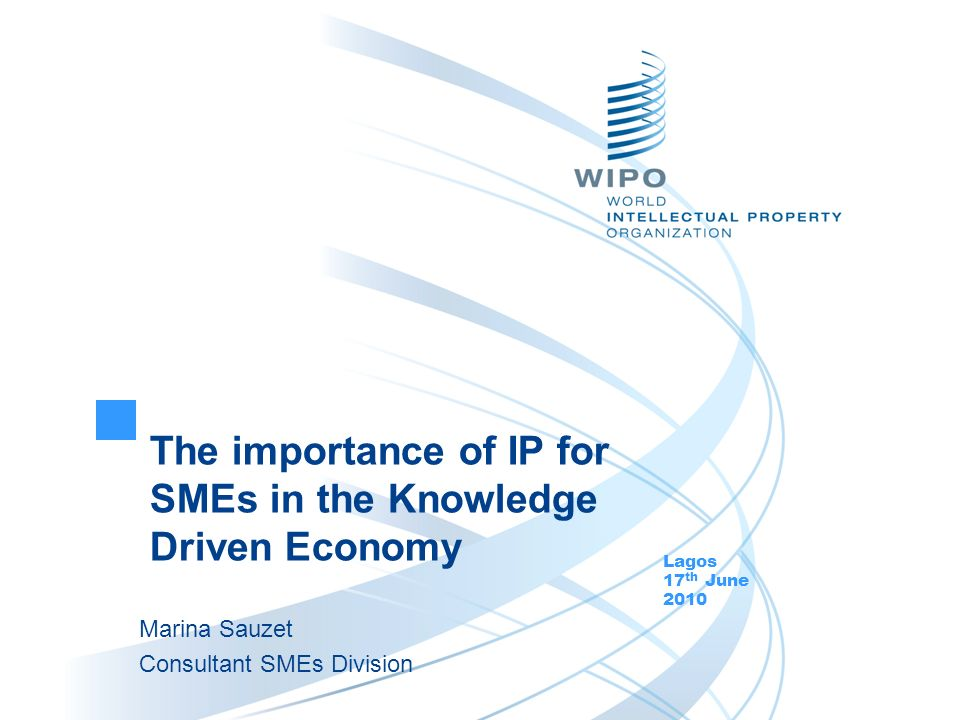 Relevance of IP for SMEs Why is it so relevant.