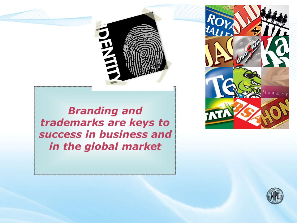 Branding and trademarks are keys to success in business and in the global market