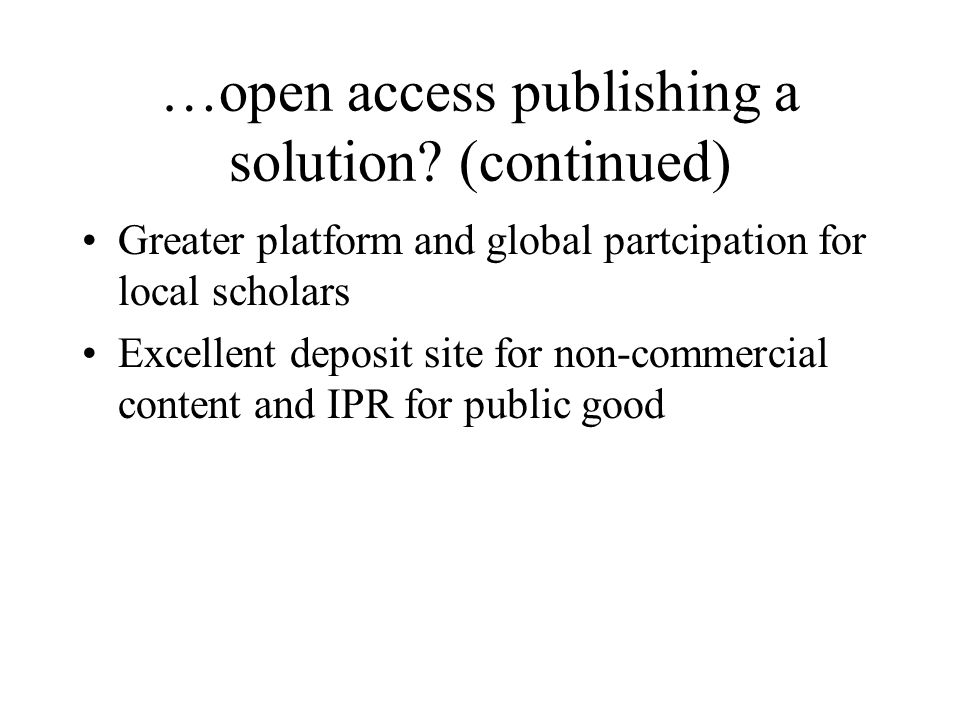 …open access publishing a solution.